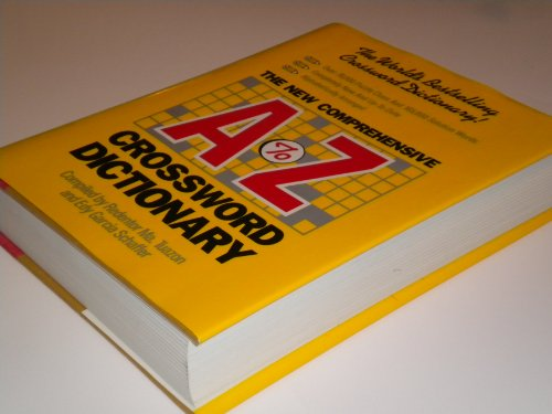 New Comprehensive A. to Z. Crossword Dictionary