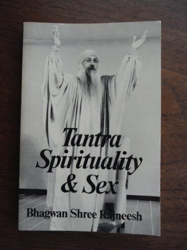 Tantra Spirituality and Sex - Bhagwan Shree Rajneesh