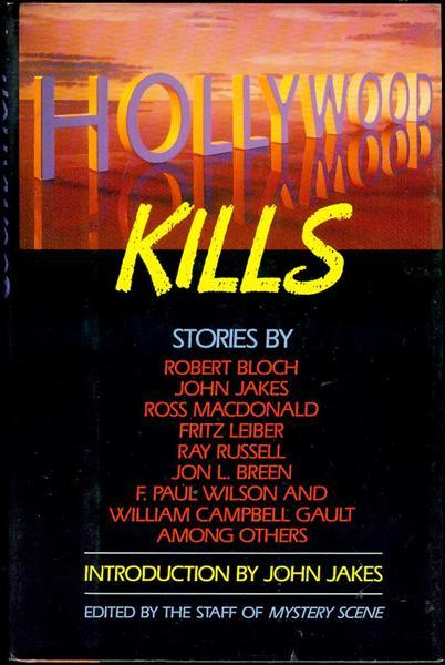 Hollywood Kills - Edited by the Staff of Mystery Scene