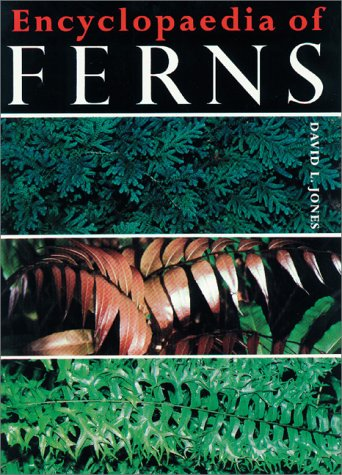 Encyclopaedia of Ferns - David L. Jones