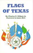 Flags of Texas - Gilbert, Charles E.