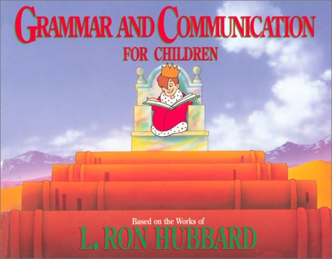 Grammar and Communication for Children - L. Ron Hubbard