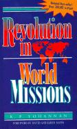 Revolution in World Missions: Final Thrust to Reach the 10/40 Window