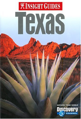 Texas (Insight Guide Texas) - Insight Guides; Discovery Channel