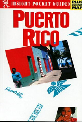 Puerto Rico (Insight Pocket Guide Puerto Rico) - Insight Guides; Larry Luxner