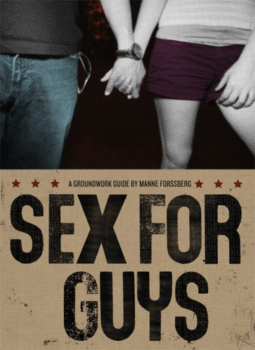 Sex for Guys (Groundwork Guides) - Manne Forssberg