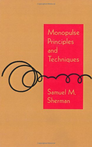 Monopulse Principles and Techniques - Samuel M. Sherman