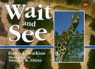 Wait and See - Watkins, Dawn L.