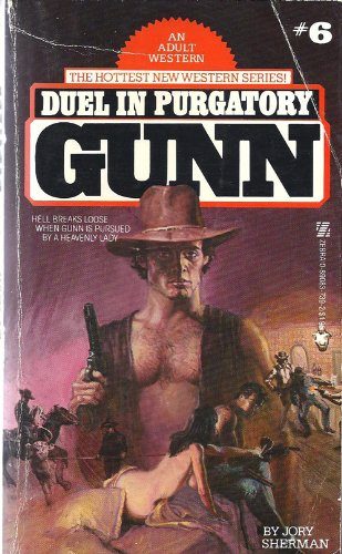 Duel in Purgatory: Gunn Series Number 6 - J. Sherman