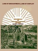 Land of Enchantment, Land of Conflict: New Mexico in English-Language Fiction