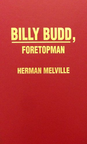 Billy Budd, Foretopman - Herman Melville