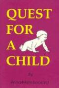 Quest for a Child: - Lockard, Anna-Marie