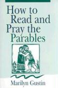 How to Read and Pray the Parables