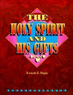 The Holy Spirit and His Gifts