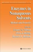 Enzymes in Nonaqueous Solvents: Methods and Protocols