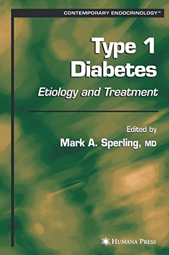 Type 1 Diabetes: Etiology and Treatment (Contemporary Endocrinology) - Mark A. Sperling