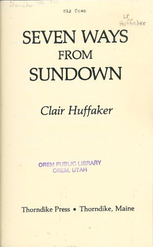 Seven ways from Sundown - Clair Huffaker