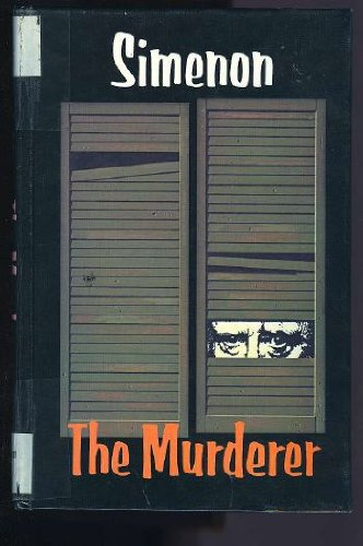 The Murderer - Simenon, Georges