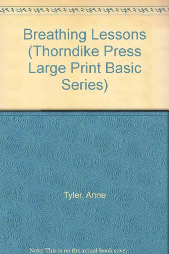 Breathing Lessons (Thorndike Press Large Print Basic Series) - Anne Tyler