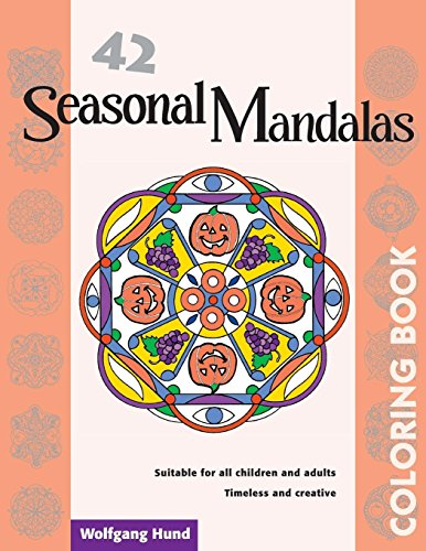 42 Seasonal Mandalas Coloring Book - Wolfgang Hund