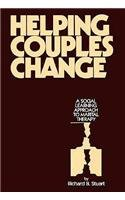 Helping Couples Change: A Social Learning Approach to Marital Therapy - Richard B. Stuart ABPP