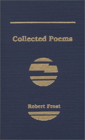 Collected Poems of Robert Frost - Robert Frost