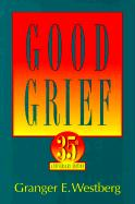 Good Grief Large Type Edition
