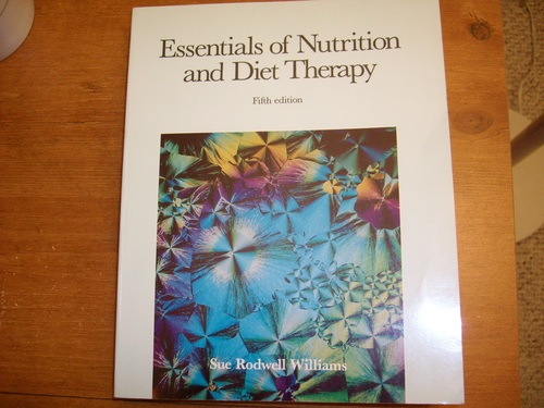 Essentials of Nutrition and Diet Therapy (Times Mirror/Mosby series in nutrition) - Sue Rodwell Williams