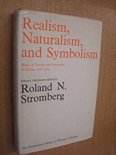 Realism, Naturalism and Symbolism - Stromberg, Roland N.(Comp)