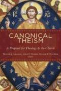 Canonical Theism: A Proposal for Theology and the Church