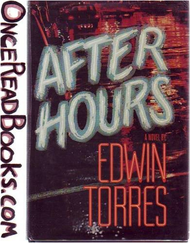 After Hours - Edwin Torres