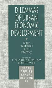 Dilemmas of Urban Economic Development: Issues in Theory and Practice