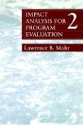 Impact Analysis for Program Evaluation