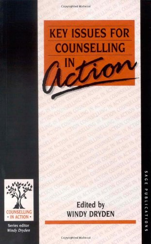 Key Issues for Counselling in Action (Counselling in Action series) - Windy Dryden