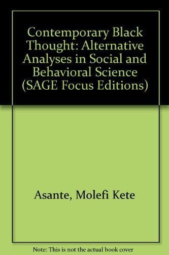 Contemporary Black Thought : Alternative Analyses in Social and Behavioral Science - Abdulai S. Vandi; Molefi Kete Asante