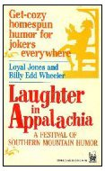 Laughter in Appalachia:  A Festival of Southern Mountain Humor - Loyal Jones