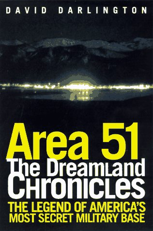 Area 51: The Dreamland Chronicles - David Darlington