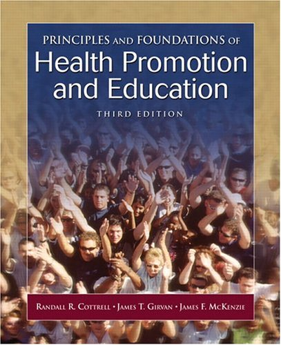 Principles and Foundations of Health Promotion and Education (3rd Edition) - Cottrell, Randall R.; Girvan, James T.; McKenzie, James F.
