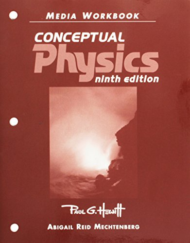 Conceptual Physics, 9th edition (Media Workbook) - Hewitt, Paul G.