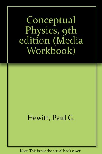 Conceptual Physics, 9th edition (Media Workbook) - Paul G. Hewitt