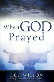 When God Prayed