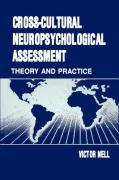 Cross-Cultural Neuropsychological Assessment: Theory and Practice - Nell, V.; Nell, Victor; Nell