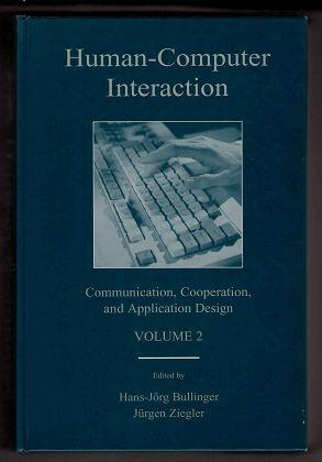 Human-Computer Interaction: Communication, Cooperation, and Application Design Vol 2 (LEA Series in Human Factors)