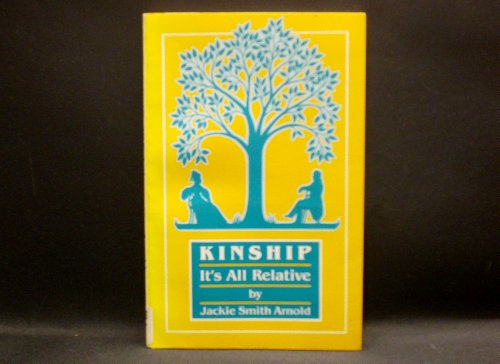 Kinship: It's all relative - Jackie Smith Arnold