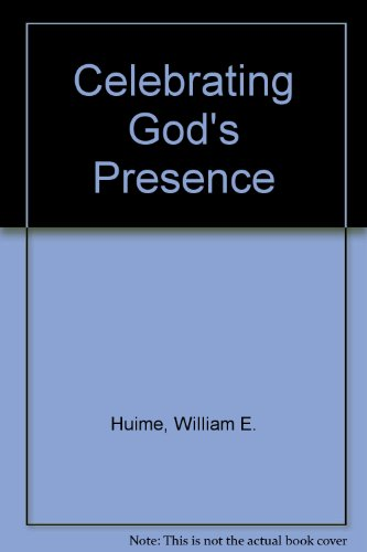 Celebrating God's Presence : A Guide to Christian Meditation - William E. Hulme