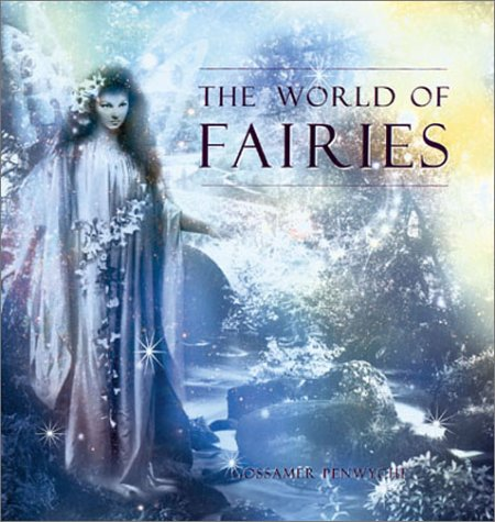The World of Fairies - Gossamer Penwyche
