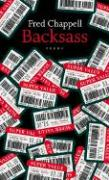 Backsass: Poems - Chappell, Fred