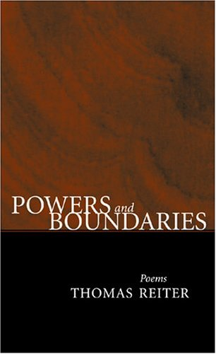 Powers and Boundaries: Poems - Thomas Reiter