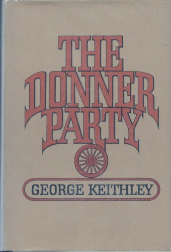 The Donner Party - George Keithley