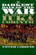 The Darkest Days of the War: The Battles of Iuka and Corinth (Civil War America)